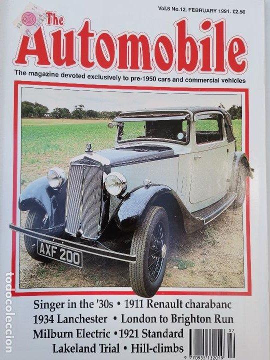 1991 REVISTA THE AUTOMOBILE - 1911 RENAULT CHARABANC - 1930`S SINGER - 1921 STANDARD (Coches y Motocicletas Antiguas y Clásicas - Revistas de Coches)