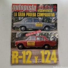 Carros: AUTOPISTA Nº 590 / 30 DE MAYO DE 1970 / LA GRAN PRUEBA COMPARATIVA / R-12 Y 124. Lote 253811440