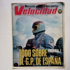 Coches: VELOCIDAD Nº 608 / 5 DEMAYO DE 1973 / AÑO XIV / TODO SOBRE EL G.P. DE ESPAÑA. Lote 254005970