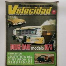 Coches: VELOCIDAD Nº 584 / 18 DE NOVIEMBRE DE 1972 / AÑO XI / DODGE-DART MODELO 1973. Lote 254007140