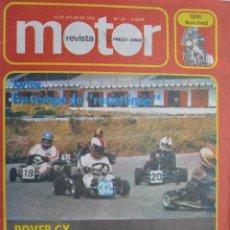 Coches: 1976 REVISTA MOTOR - ROVER CX - G.P. INGLATERRA - MOTO GUZZI. Lote 254546870