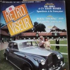 Coches: 1991 REVISTA RETRO VISEUR - DOSSIER ROLLS ROYCE SILVER CLOWD - BUIK TOURING 1919. Lote 254594925