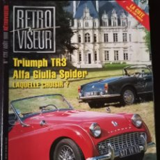 Coches: 1988 REVISTA RETRO VISEUR - SIMCA COUPÉ BERTONE - LOTUS 18 - TRIUMPH TR3 - ALFA GIULIA SPIDER. Lote 254596315