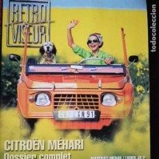 Coches: 2000 REVISTA RETRO VISEUR - DOSSIER COMPLETO CITROEN MEHARI - MASERATI MERAK. Lote 254598720