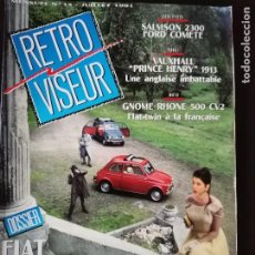 Coches: 1991 REVISTA RETRO VISEUR - VAUXHALL HENRY 1913 - SALMSON 2300 VS FORD COMETE- DOSSIER FIAT 500. Lote 254599625