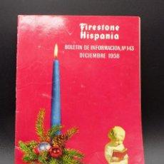 Coches: BOLETIN DE INFORMACION FIRESTONE HISPANIA N.143- AÑO 1958. Lote 255574265