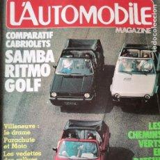 Coches: 1982 REVISTA L`AUTOMOBILE - VOLKSWAGEN GOLF CABRIO - FIAT RITMO CABRIO - TALBOT SAMBA CABRIO. Lote 257848840