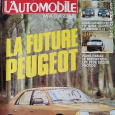 Coches: 1984 REVISTA L`AUTOMOBILE - VOLKSWAGEN GOLF VS RENAULT 11 - PARIS DAKAR - FIAT REGATA ES. Lote 257849265