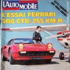 Coches: 1976 REVISTA L`AUTOMOBILE - ENSAIO FERRARI 308 GTB. Lote 257850445