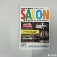 Coches: REVISTA AUTOMÓVIL : HORS-SÉRIE ECHAPPEMENT - SALON 1988-1989. Lote 262858240