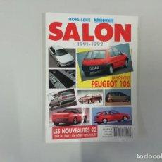 Coches: REVISTA AUTOMÓVIL : HORS-SÉRIE ECHAPPEMENT - SALON 1991-1991. Lote 262858465