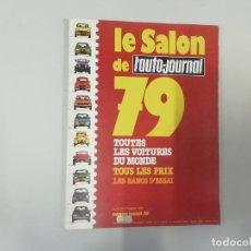 Coches: L'AUTO-JOURNAL - Nº 14/15 1979 - LE SALON DE 1979 : TODOS LOS COCHES DEL MUNDO. Lote 262862120
