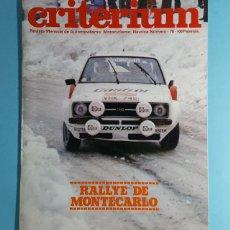Carros: REVISTA CRITERIUM FEDERACION SPORT Nº 74 1978, RALLYE DE MONTECARLO, SEAT 124/2000, MERCEDES G. Lote 263022505
