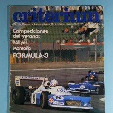 Carros: REVISTA CRITERIUM FEDERACION SPORT Nº 73 1978, RENAULT 18 GTS, RALLYES ONTAÑA, FORMULA 3. Lote 263054905