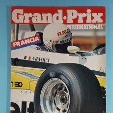 Carros: REVISTA DE FORMULA 1 GRAND PRIX INTERNATIONAL Nº 40 GRAN PREMIO DE FRANCIA 1982. Lote 263062675