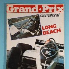 Carros: REVISTA DE FORMULA 1 GRAND PRIX INTERNATIONAL Nº 4 GRAN PREMIO LONG BEACH USA ESTE 1980. Lote 263067055