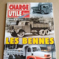 Coches: REVISTA CHARGE UTILE , HORS-SERIE N°26 , LES BENNES ( LOS VOLQUETES). Lote 264537509