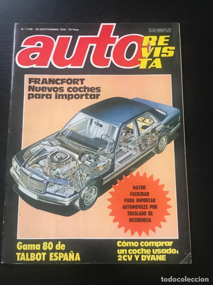 AUTO REVISTA Nº 1155 - GAMA TALBOT 1980 CITROEN DYANE 6 2CV SALON FRANCFORT TROFEO JARAMA FORMULA (Coches y Motocicletas Antiguas y Clásicas - Revistas de Coches)
