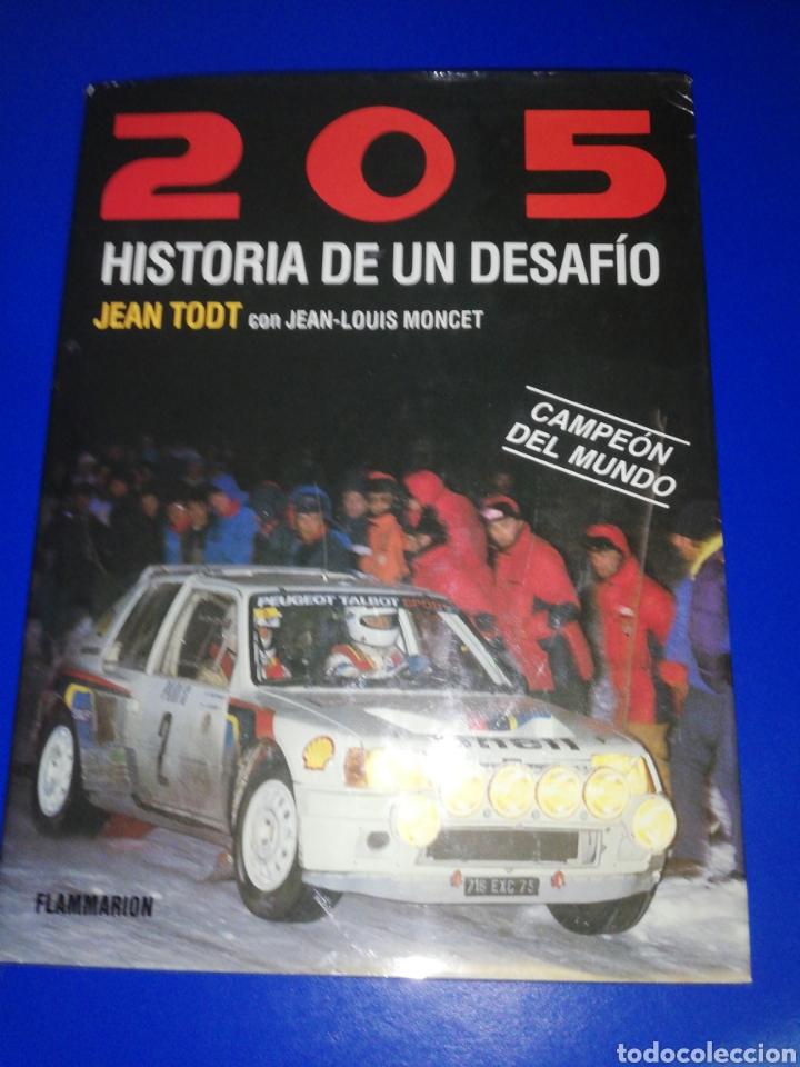 PEUGEOT 205 HISTORIA DE UN DESAFIO. JEAN TODT (Coches y Motocicletas Antiguas y Clásicas - Revistas de Coches)