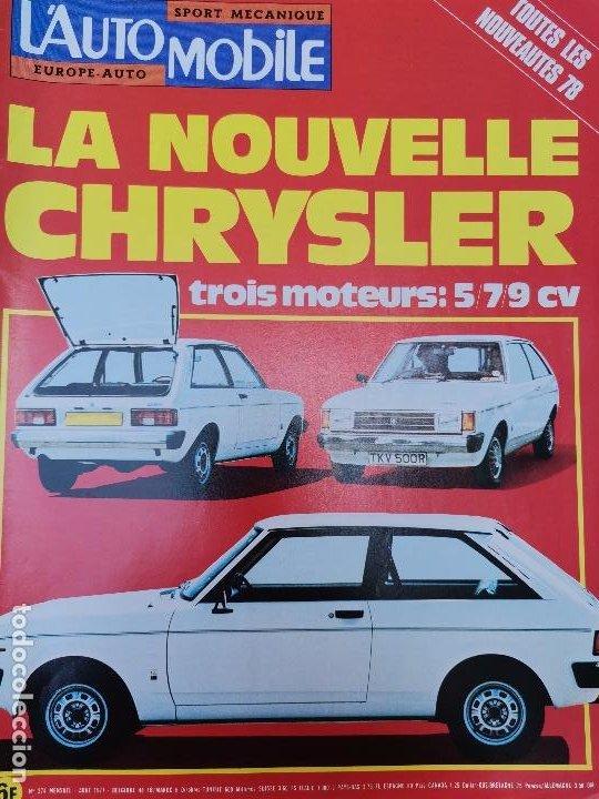 1977 REVISTA L`AUTOMOBILE - CHRYSLER - RENAULT 20 TS - FIAT 132 (Coches y Motocicletas Antiguas y Clásicas - Revistas de Coches)