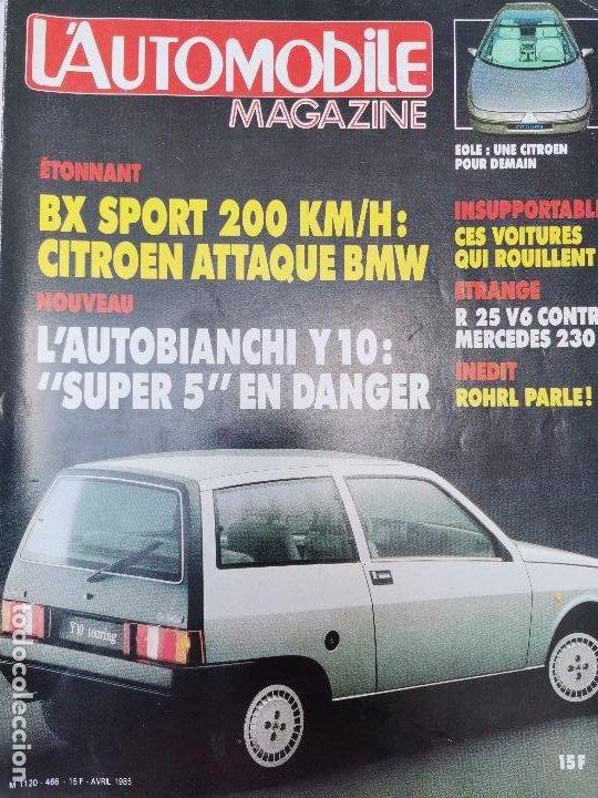 1985 REVISTA L`AUTOMOBILE - LANCIA Y10 - CITROEN BX SPORT - RENAULT 25 V6 VS MERCEDES 230 E (Coches y Motocicletas Antiguas y Clásicas - Revistas de Coches)