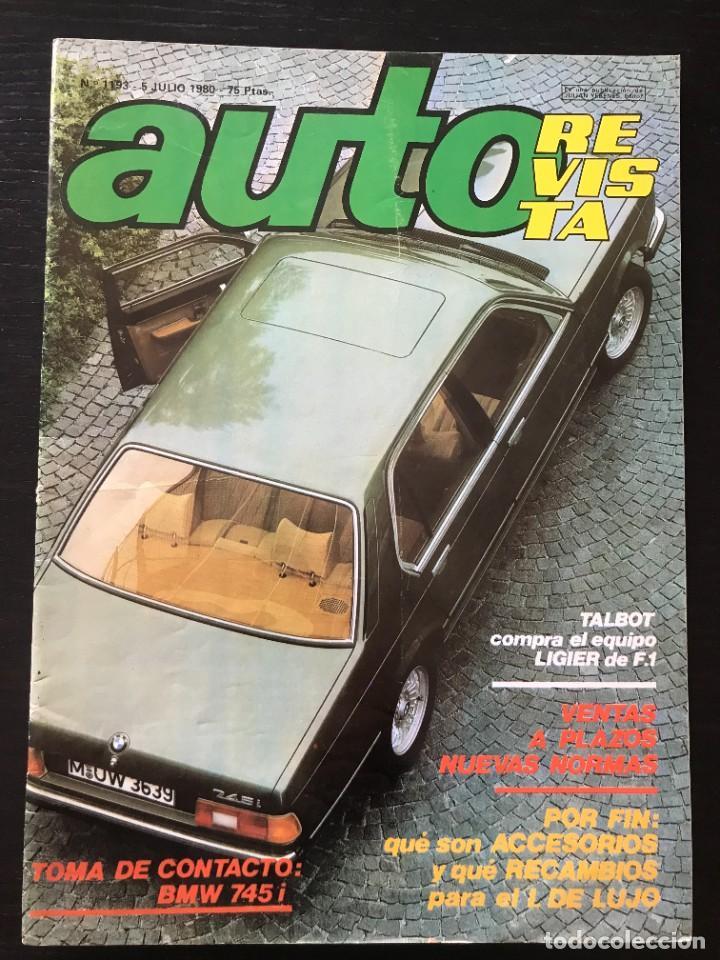 AUTO REVISTA Nº 1193 - BMW 745 I FORMULA 1 F1 TALBOT LIGIER MATRA GP FRANCIA JONES WILLIAMS (Coches y Motocicletas Antiguas y Clásicas - Revistas de Coches)