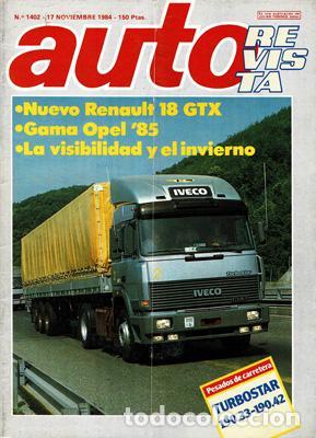 AUTO REVISTA Nº 1402 (17-11-84) (Coches y Motocicletas Antiguas y Clásicas - Revistas de Coches)