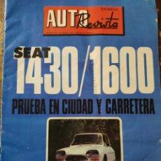 Auto: AUTO REVISTA N° 824: SEAT 1430/1600 PRUEBA EN CIUDAD Y CARRETERA (24 MARZO 1973). Lote 271458093