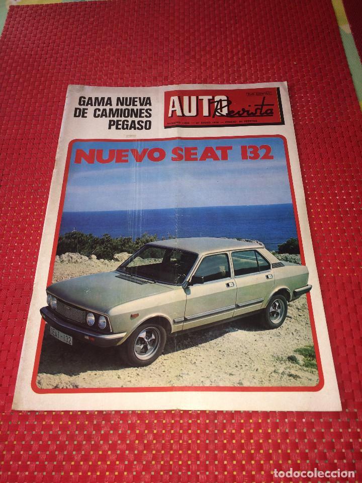 AUTO REVISTA - Nº 1089 - 27 DE MAYO DE 1978 - NUEVA GAMA DE CAMIONES PEGASO Y NUEVO SEAT 132 (Coches y Motocicletas Antiguas y Clásicas - Revistas de Coches)
