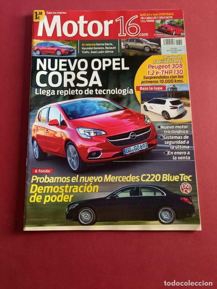 MOTOR 16 Nº 1602 AÑO 2014 - IMPECABLE ESTADO (Coches y Motocicletas Antiguas y Clásicas - Revistas de Coches)