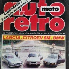 Coches: 1985 REVISTA AUTO RETRO - LANCIA VS CITROEN SM - BMW - ENSAIO FORD T BIRD - MASERATI MEXICO. Lote 287987653