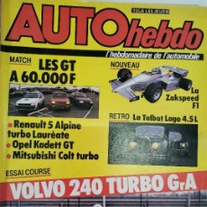 Coches: 1985 REVISTA AUTO HEBDO - RENAULT 5 ALPINE TURBO - OPEL KADETT GT - VOLVO 240 TURBO GRA. Lote 288063808