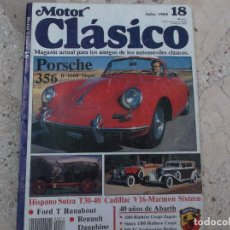Voitures: MOTOR CLASICO Nº 18, PORSCHE 356, FORD T RUNABOUT, DAUPHINE, HISPANO SUIZA T30-40, CADILLAC V16. Lote 288877468