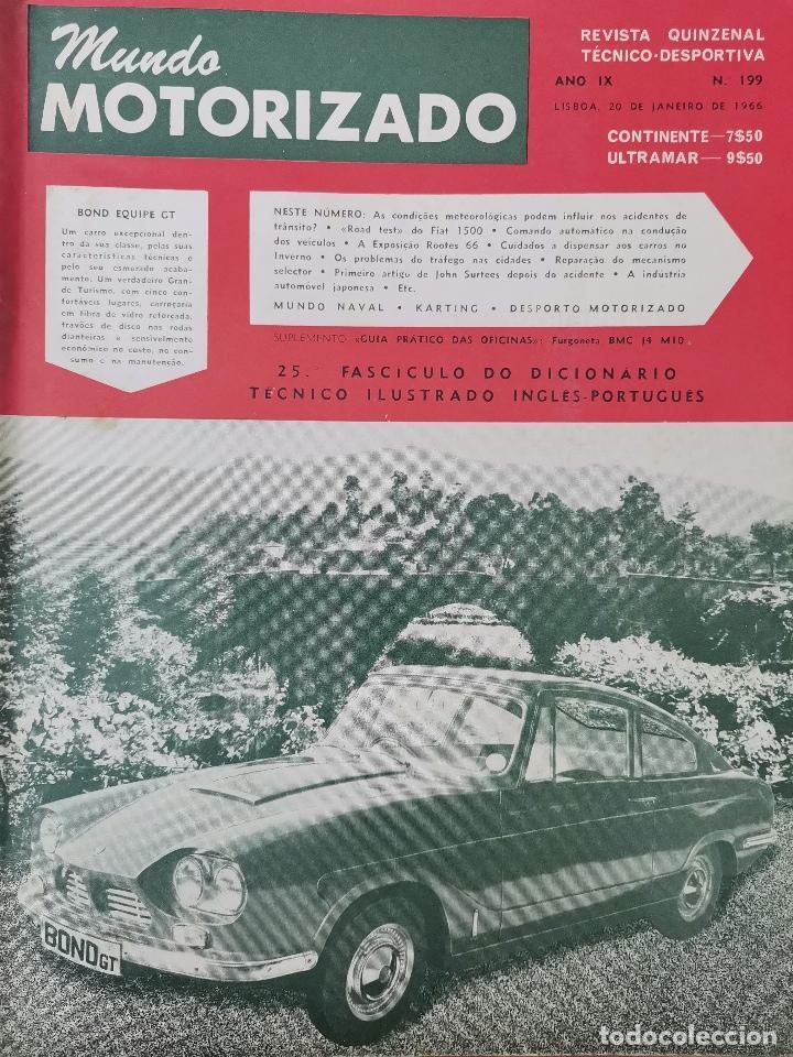 1966 REVISTA MUNDO MOTORIZADO - BOND EQUIPE GT - ROAD TEST FIAT 1500 - RALLY MONTE CARLO (Coches y Motocicletas Antiguas y Clásicas - Revistas de Coches)