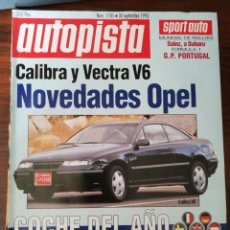 Coches: AUTOPISTA Nº 1785 - SEP 1993 - CALIBRA Y VECTRA V6. OPEL VECTRA T 4X4 VS PEUGEOT 405 T-16. Lote 294167458