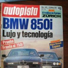 Coches: AUTOPISTA Nº 1648 - FEB 1991. PRUEBA: BMW 850I VS 750I. NUEVO RENAULT ESPACE. Lote 294168163