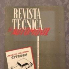 Coches: REVISTA TÈCNICA DEL AUTOMOVIL - ESPECIAL CITRÖEN 7 Y 11. Lote 295388558