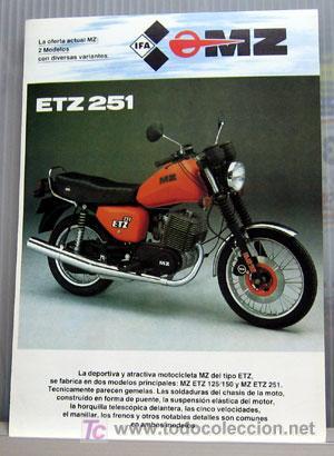 MOTOCICLETA MZ ETZ 251 Y ETZ 125 / 150 -- CATALOGO PUBLICIDAD ORIGINAL (Coches y Motocicletas - Revistas de Motos y Motocicletas)