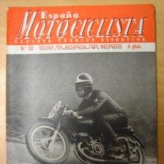 Coches y Motocicletas: ESPAÑA MOTOCICLISTA NUMERO 32 JUNIO 1954. Lote 9401632