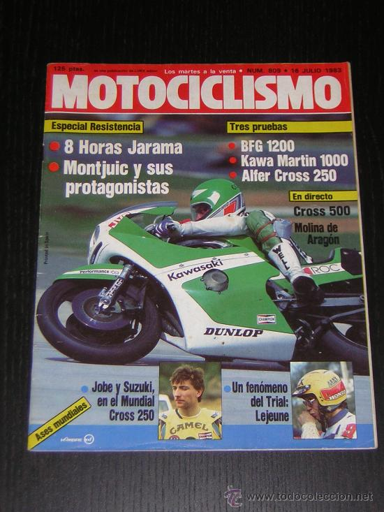 MOTOCICLISMO Nº 809 - JUL 1983 - BFG 1300 / KAWASAKI 1000 J MARTIN / ALFER CROSS / 24 HORAS MONTJUIC (Coches y Motocicletas - Revistas de Motos y Motocicletas)