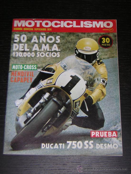 MOTOCICLISMO 2ª QUINCENA SEP 1974 - DUCATI 750 SUPER SPORT DESMO / MOTO CROSS / KARTING / GP YUG (Coches y Motocicletas - Revistas de Motos y Motocicletas)