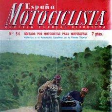 Coches y Motocicletas: REVISTA ESPAÑA MOTOCILISTA Nº 54. Lote 13805908
