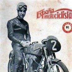 Coches y Motocicletas: REVISTA ESPAÑA MOTOCILISTA Nº 91. Lote 13806102