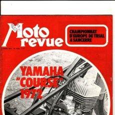 Coches y Motocicletas: REVISTA MOTO REVUE Nº 2066 AÑO 1972. PRUEBA: OSSA MIKE ANDREWS REPLICA. PRUEBA: YAMAHA COURSE 72. RE. Lote 22809971