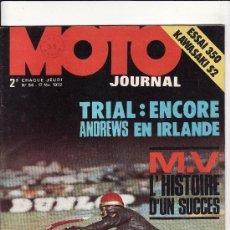 Coches y Motocicletas: REVISTA MOTO JOURNAL Nº 56 AÑO 1972. PRUEBA: KAWASAKI 350 S2.. Lote 22896504