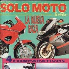 Coches y Motocicletas: REVISTA SOLO MOTO 30 Nº 95 AÑO 1991. COMPARATIVA: YAMAHA XT 600 E, HONDA NX 650 DOMINATOR, YAMAHA XT. Lote 109489806