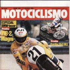 Coches y Motocicletas: REVISTA MOTOCICLISMO Nº 844 AÑO 1984. PRUEBA: APRILIA 250 MX. PRUEBA: BMW MAGNI. PRUEBA: BMW 500 RS.. Lote 23529479