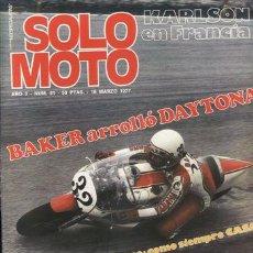 Coches y Motocicletas: REVISTA SOLO MOTO ACTUAL Nº 81 AÑO 1977. PRUEBA: BENELLI 350 RS. REPORTAJES Y DEPORTE PREGUNTAR.. Lote 24490957
