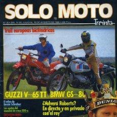 Coches y Motocicletas: SOLO MOTO Nº30 15-7-85 YAMAHA XJ600 SUZUKI GSX550ES KAWASAKI GPZ600R HONDA VF500FII BMW GS GUZZI V65. Lote 190313326