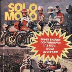 Coches y Motocicletas: REVISTA SOLO MOTO ACTUAL Nº 272 AÑO 1981. PRUEBA: BULTAQCO FRONTERA MK 11. COMPARATIVA: BENELLI 350,. Lote 43217557